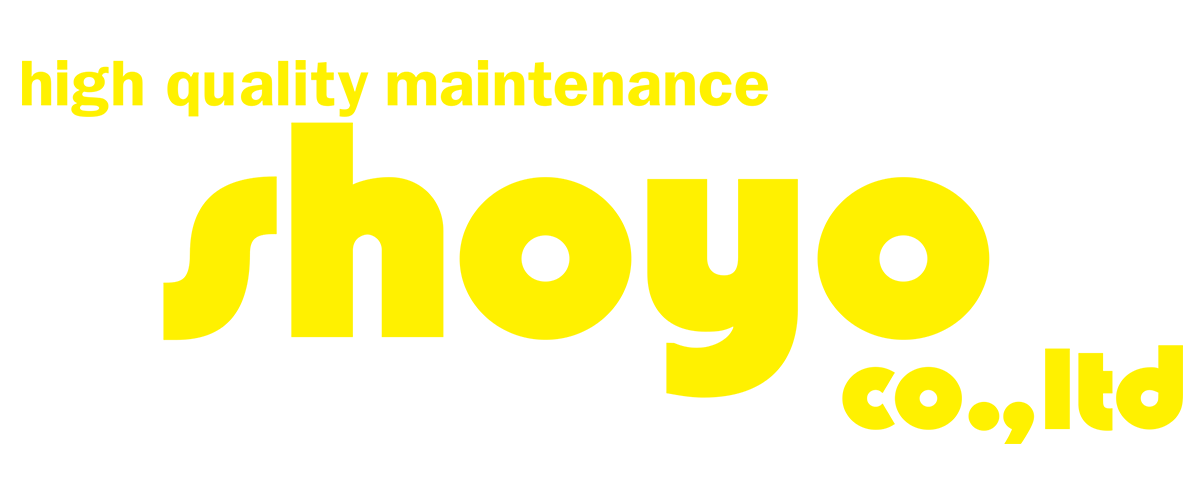 high quality maintenance shoyo co.,ltd. 株式会社ショーヨー